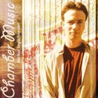MARKUS SEGSCHNEIDER Chamber Music album cover