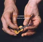 MARKUS SEGSCHNEIDER Hands At Work album cover