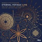 MARKUS STOCKHAUSEN Eternal Voyage / Live album cover