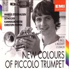 MARKUS STOCKHAUSEN Markus Stockhausen, Detmolder Kammerorchester, Christoph Poppen ‎: New Colours Of Piccolo Trumpet album cover