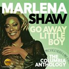 MARLENA SHAW Go Away Little Boy – The Columbia Anthology album cover