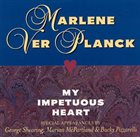 MARLENE VERPLANCK My Impetuous Heart album cover