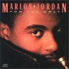 MARLON JORDAN For You Only album cover