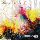 MARQUIS HILL Modern Flows EP, Vol. 1 album cover