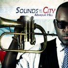 MARQUIS HILL Sounds of the City album cover