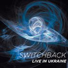 MARS WILLIAMS Switchback : Live In Ukraine album cover