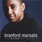 BRANFORD MARSALIS The Steep Anthology album cover