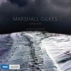 MARSHALL GILKES Marshall Gilkes & WDR Big Band : Always Forward album cover
