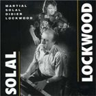 MARTIAL SOLAL Martial Solal, Didier Lockwood ‎: Solal Lockwood album cover