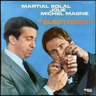 MARTIAL SOLAL Electrode - Martial Solal joue Michel Magne album cover