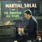 MARTIAL SOLAL Martial Solal And The European All Stars album cover