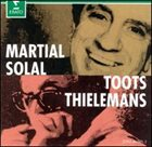 MARTIAL SOLAL Martial Solal & Toots Thielemans album cover