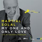 MARTIAL SOLAL My One and Only Love album cover