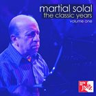 MARTIAL SOLAL The Classic Years Volume One album cover