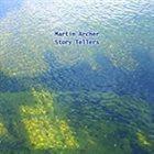 MARTIN ARCHER Story Tellers album cover