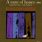 MARTIN DENNY A Taste of Honey Album Cover