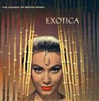 MARTIN DENNY Exotica Album Cover