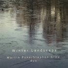 MARTIN PYNE Martin Pyne / Stephen Grew duo : Winter Landscape album cover