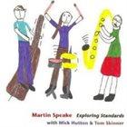 MARTIN SPEAKE Exploring Standards album cover