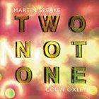 MARTIN SPEAKE Martin Speake, Colin Oxley ‎: Two Not One album cover