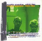 MARTIN SPEAKE Martin Speake / Nikki Iles : The Tan T Ien album cover