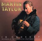 MARTIN TAYLOR In Concert album cover