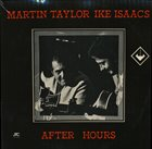 MARTIN TAYLOR Martin Taylor And Ike Isaacs : After Hours album cover