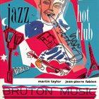 MARTIN TAYLOR Martin Taylor, Jean Pierre Fabien : Jazz / Hot Club album cover