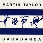MARTIN TAYLOR Sarabanda album cover