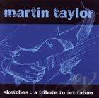 MARTIN TAYLOR Sketches: A Tribute to Art Tatum album cover