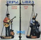 MARTIN TAYLOR Martin Taylor & Peter Ind : Triple Libra album cover