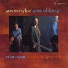 MARTIN TAYLOR Martin Taylor's Spirit Of Django : Years Apart album cover