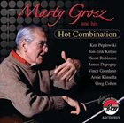 MARTY GROSZ Marty Grosz and His Hot Combination album cover