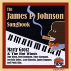 MARTY GROSZ Marty Grosz and the Hot Winds: James P. Johnson Songbook album cover