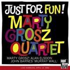 MARTY GROSZ Marty Grosz Quartet: Just for Fun! album cover