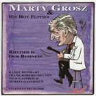 MARTY GROSZ Rhythm Is Our Business album cover