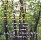 MARTY KRYSTALL Anton Webern / Johannes Brahms / Three Improvisations album cover