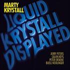 MARTY KRYSTALL Liquid Krystall Displayed album cover
