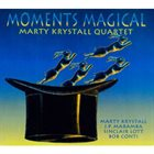 MARTY KRYSTALL Moments Magical album cover