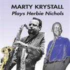 MARTY KRYSTALL Plays Herbie Nichols album cover