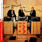 MARTY NAPOLEON We Three: A Jazz Approach to Stereo album cover