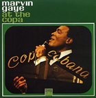 MARVIN GAYE At The Copa album cover