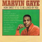MARVIN GAYE How Sweet It Is To Be Loved By You album cover