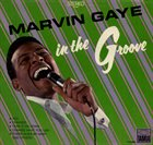 MARVIN GAYE In The Groove album cover
