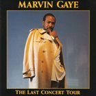 MARVIN GAYE The Last Concert Tour album cover
