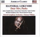 MARVIN HANNIBAL PETERSON (AKA HANNIBAL AKA HANNIBAL LOKUMBE) Hannibal Lokumbe : Dear Mrs. Parks album cover