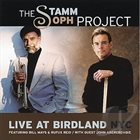 MARVIN STAMM The Stamm/Soph Project - Live at Birdland album cover