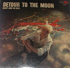 MARY ANN MCCALL Detour To The Moon album cover