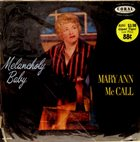 MARY ANN MCCALL Melancholy Baby album cover