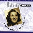 MARY ANN MCCALL You're Mine You 1939-50 album cover
